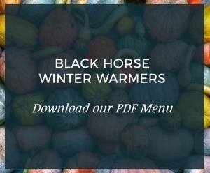 Black Horse Winter Warmers Menu